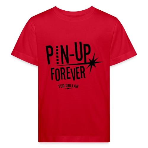 Pin-Up forever - T-shirt bio Enfant
