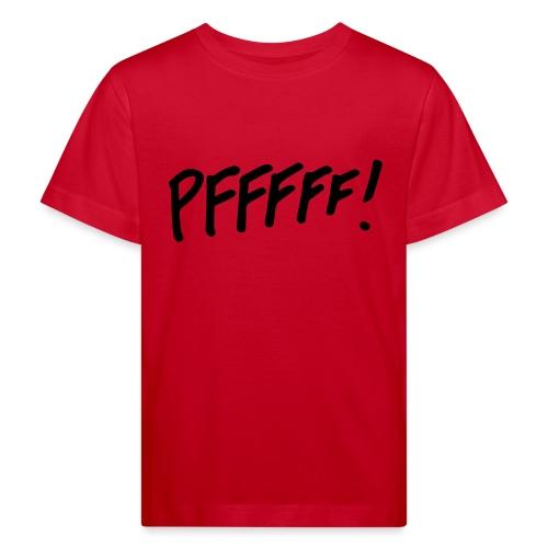 pffff! - Kinderen Bio-T-shirt