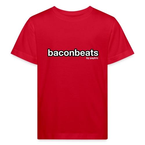 baconbeats - Kinder Bio-T-Shirt