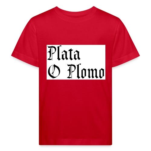 Plata o plomo - T-shirt bio Enfant