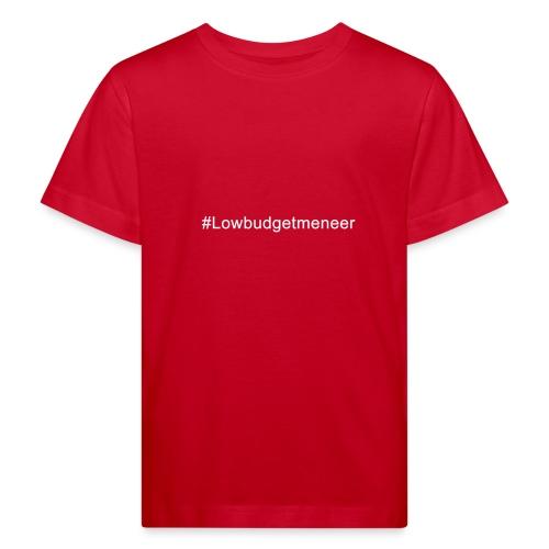 #LowBudgetMeneer Shirt! - Kids' Organic T-Shirt