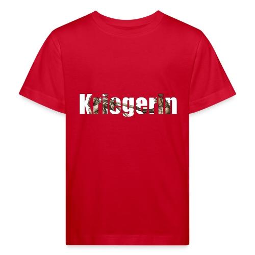 kriegerin - Kinder Bio-T-Shirt