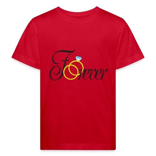 Forever Ringe. Für immer mit Ringen! - Kinder Bio-T-Shirt