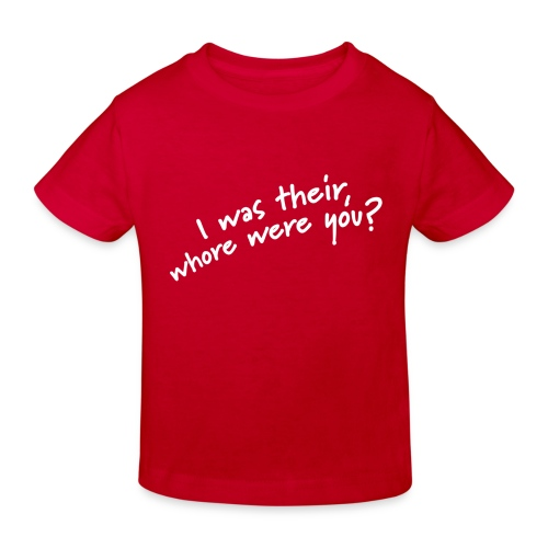 Dyslexic I was there - Kinderen Bio-T-shirt
