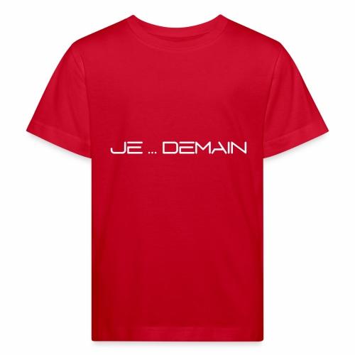 JE ... DEMAIN Blanc - T-shirt bio Enfant