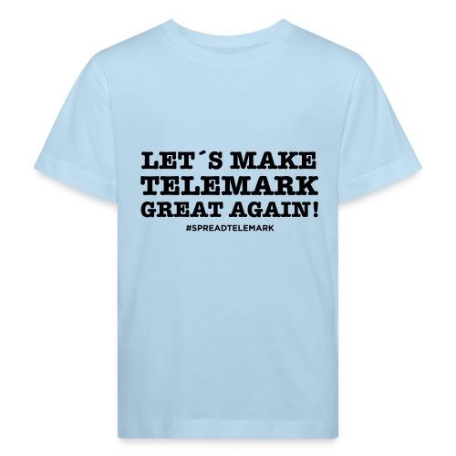 Let´s make telemark great again - Lasten luonnonmukainen t-paita