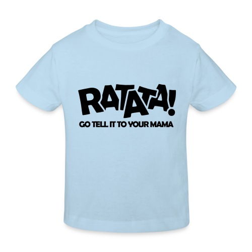 RATATA full - Kinder Bio-T-Shirt