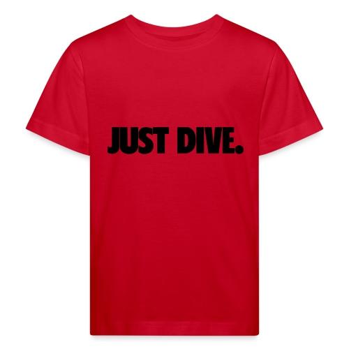 just, dive, nur - Ekologiczna koszulka dziecięca