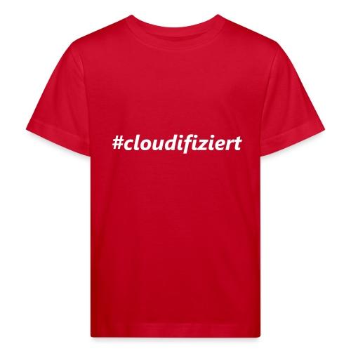#Cloudifiziert white - Kinder Bio-T-Shirt