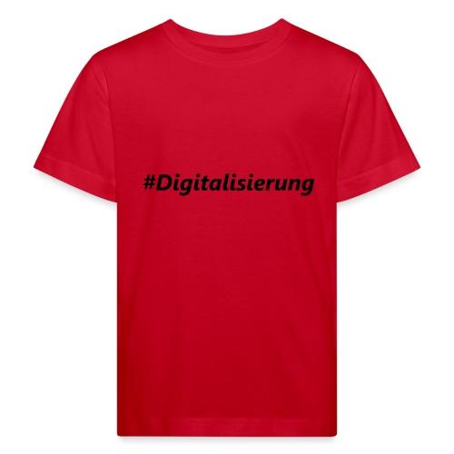 #Digitalisierung black - Kinder Bio-T-Shirt