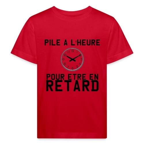 Pile a l heure pour etre en retard - T-shirt bio Enfant