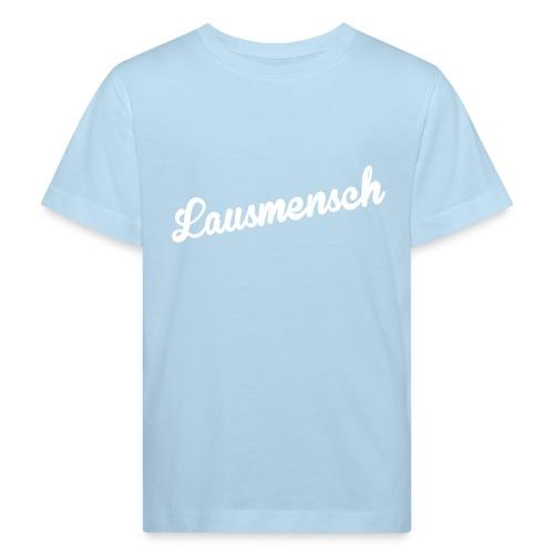 Vorschau: Lausmensch - Kinder Bio-T-Shirt