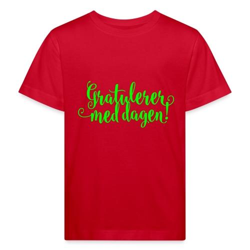 Gratulerer med dagen! - plagget.no - Økologisk T-skjorte for barn