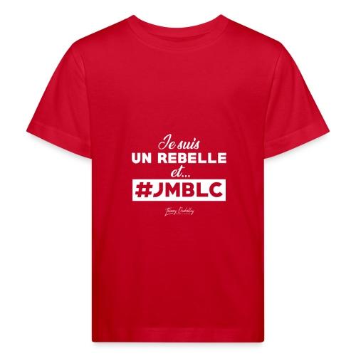 Je suis Rebelle et ... - T-shirt bio Enfant