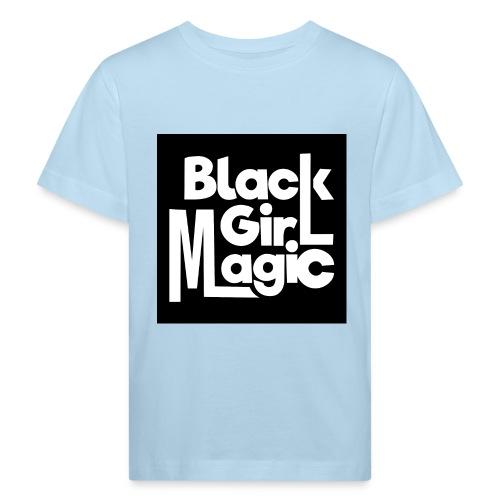 Black Girl Magic 2 White Text - Kids' Organic T-Shirt