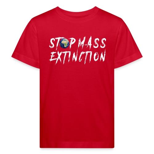STOP MASS EXTINCTION - Kids' Organic T-Shirt