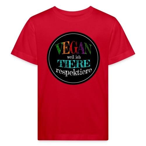 VEGAN WEIL ICH TIERE RESPEKTIERE - Kinder Bio-T-Shirt