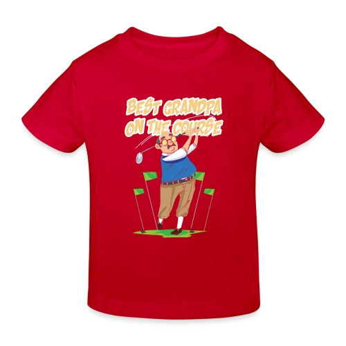 Golf - Best Grandpa on the course - Kinder Bio-T-Shirt