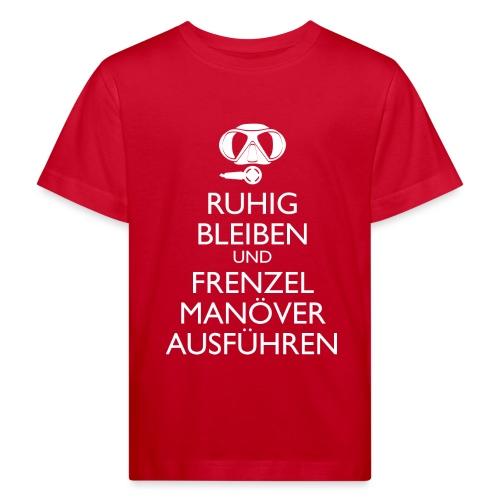 Ruhig bleiben und Frenzel Manöver ausführen - Kinder Bio-T-Shirt
