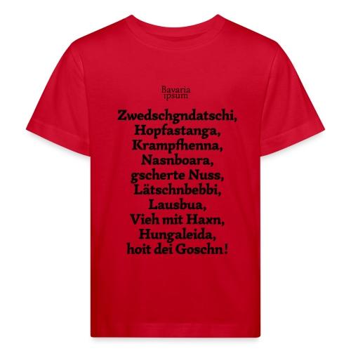 Bayrische Schimpfwörter Nr.3 - Kinder Bio-T-Shirt