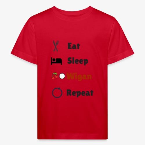 Eat Sleep Wigan Repeat - Kids' Organic T-Shirt