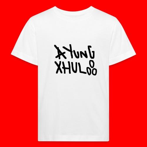 AYungXhulooo - Original - SloppyTripleO - Kids' Organic T-Shirt