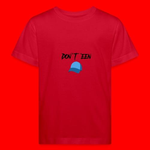 AYungXhulooo - Atlanta Talk - Don't Een Cap - Kids' Organic T-Shirt