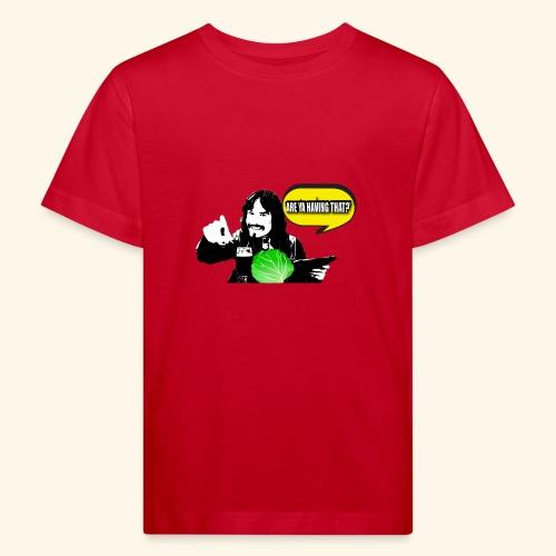 areyahavingthat TSHIRT IM - Kids' Organic T-Shirt