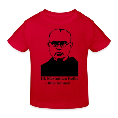 Hl. Maximilian Kolbe - Bitte für uns! - Kinder Bio-T-Shirt