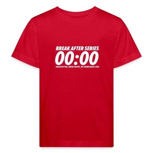 BREAK AFTER SERIES - Kinder Bio-T-Shirt