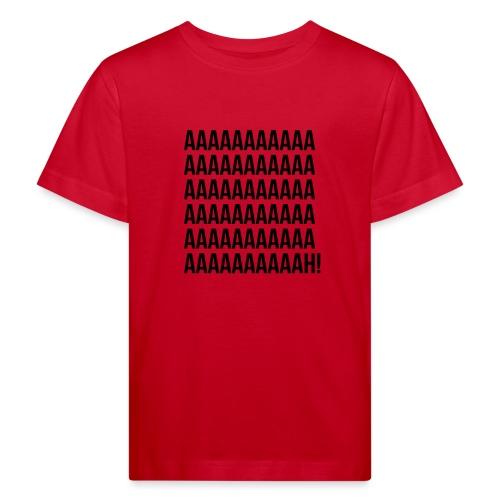 Aaaaaaaah! - T-shirt bio Enfant