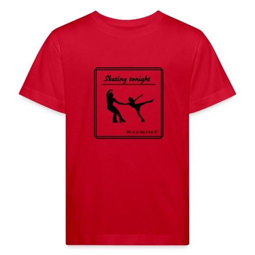 Skating tonight - Lasten luonnonmukainen t-paita