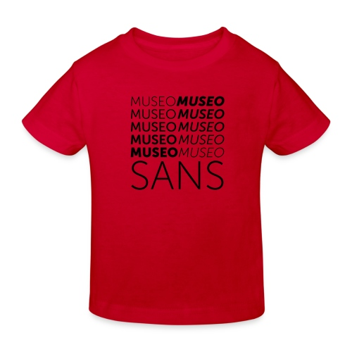 museo sans - Kids' Organic T-Shirt