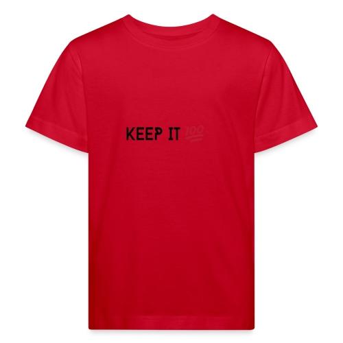 KEEP IT 100 ZWART png - Kinderen Bio-T-shirt