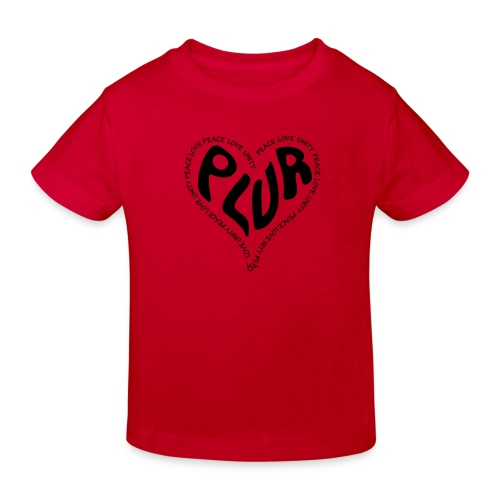 PLUR Peace Love Unity & Respect ravers mantra in a - Kids' Organic T-Shirt