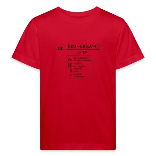 Formule de la destruction de l'environnement - T-shirt bio Enfant