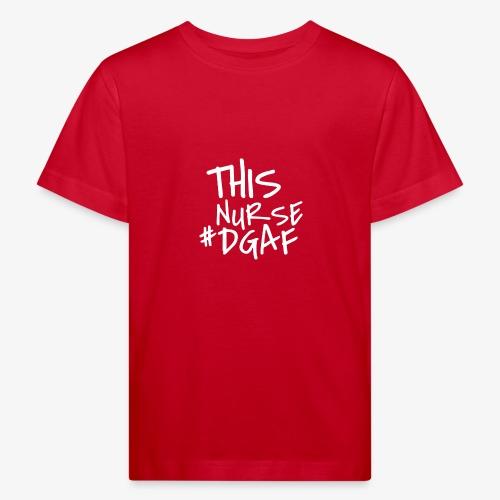 This Nurse #DGAF - Lasten luonnonmukainen t-paita