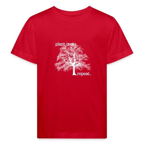 PLANT TREES. REPEAT. - Ekologisk T-shirt barn