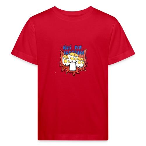 Natiperignorare - Maglietta ecologica per bambini