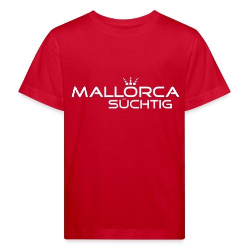 mallorcasuechtig - Kinder Bio-T-Shirt