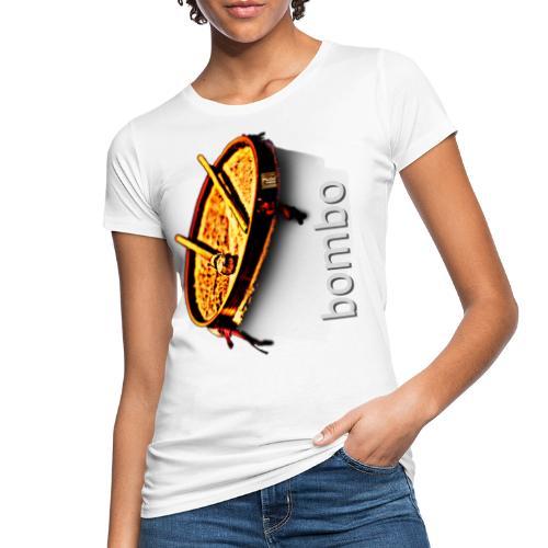 Bombo - Women's Organic T-Shirt