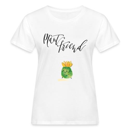 Plant Friend n°3 - Frauen Bio-T-Shirt