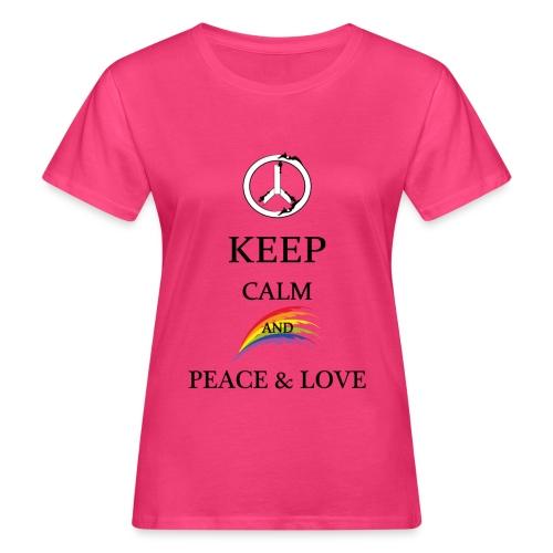 keep calm and Peace & Lov - T-shirt ecologica da donna