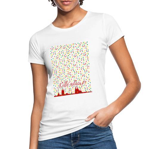 Konfettiregen, Kölle alaaf! - Frauen Bio-T-Shirt