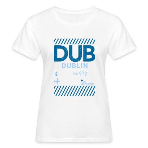 Dublin Ireland Travel - Women's Organic T-Shirt