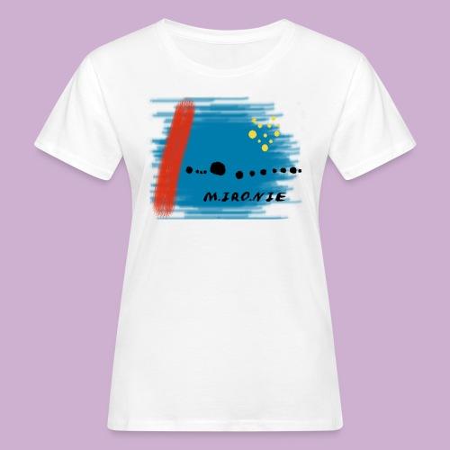 M IRO NIE - Frauen Bio-T-Shirt