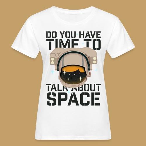 Time for Space - Ekologiczna koszulka damska