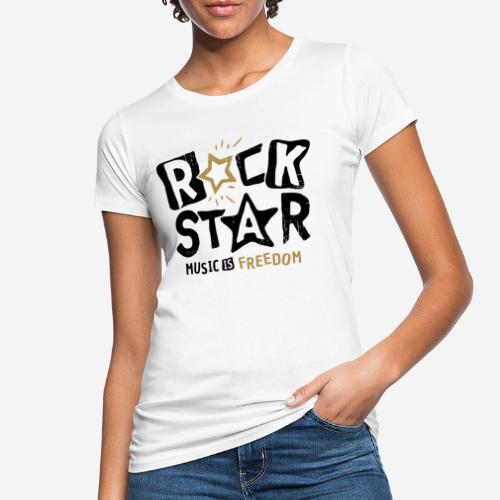 rock star music freedom - Frauen Bio-T-Shirt