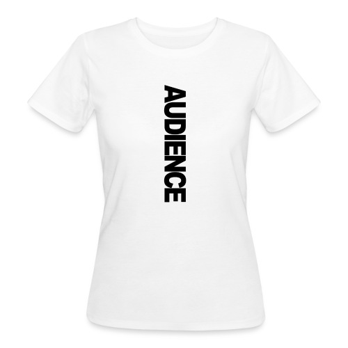 audienceiphonevertical - Women's Organic T-Shirt