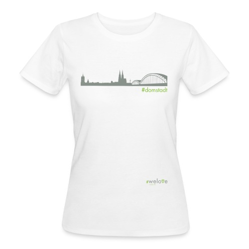 welove KÖLN #domstadt - Frauen Bio-T-Shirt